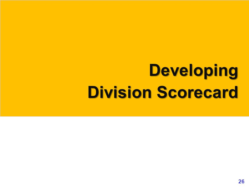 Developing Division Scorecard