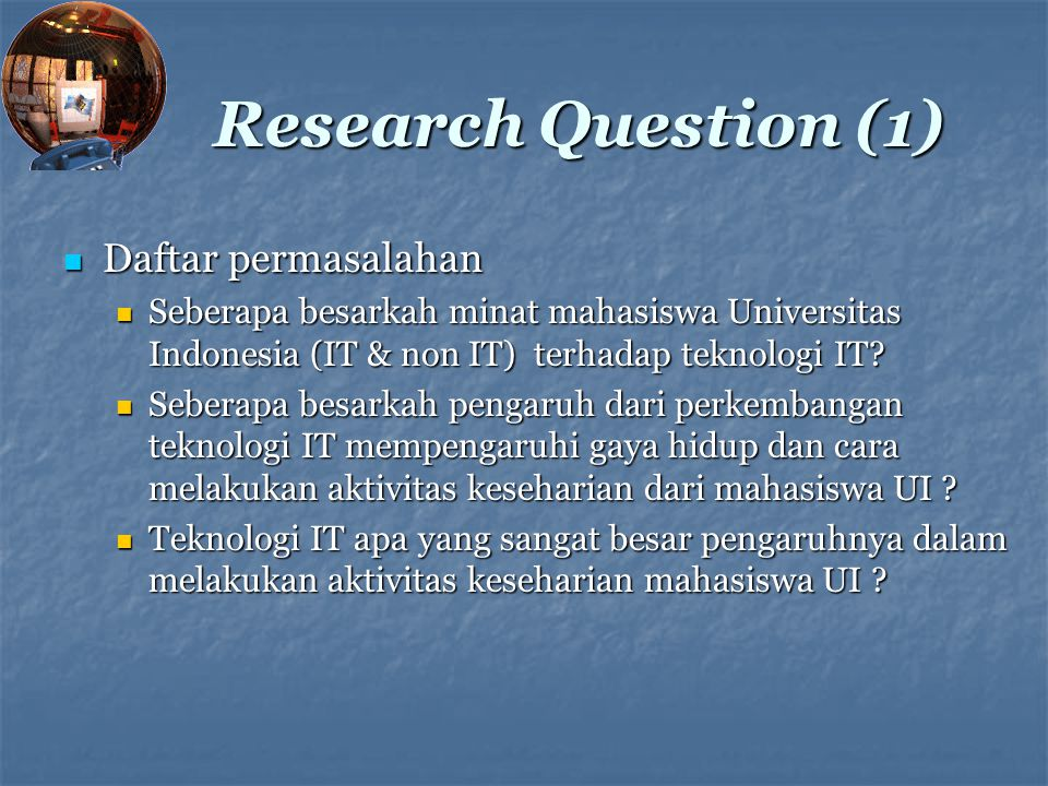 Research Question (1) Daftar permasalahan