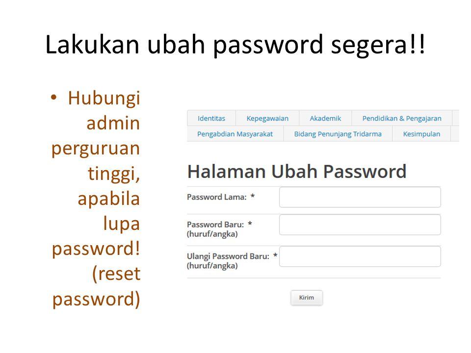 Lakukan ubah password segera!!