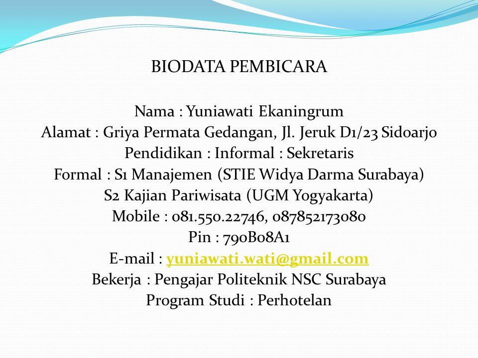 BIODATA PEMBICARA Nama : Yuniawati Ekaningrum