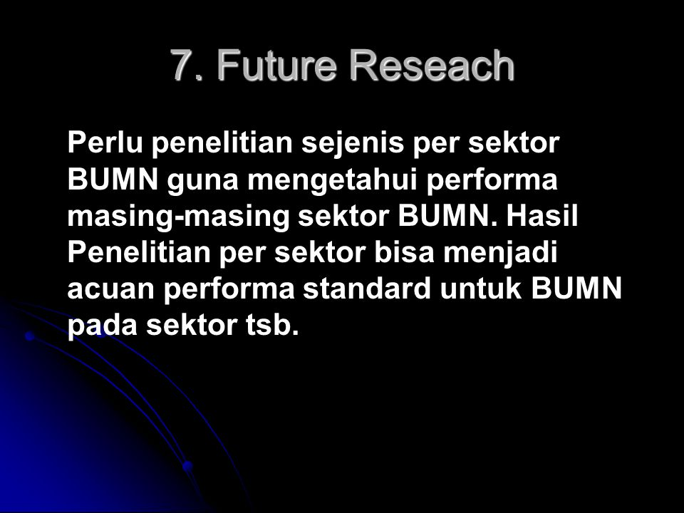 7. Future Reseach