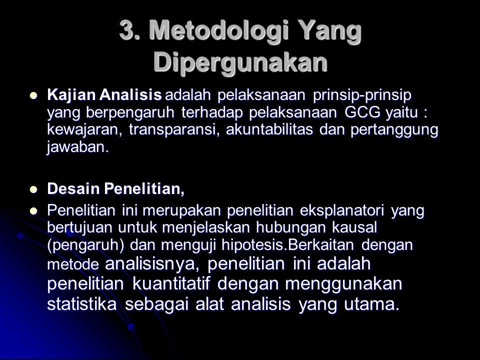 3. Metodologi Yang Dipergunakan