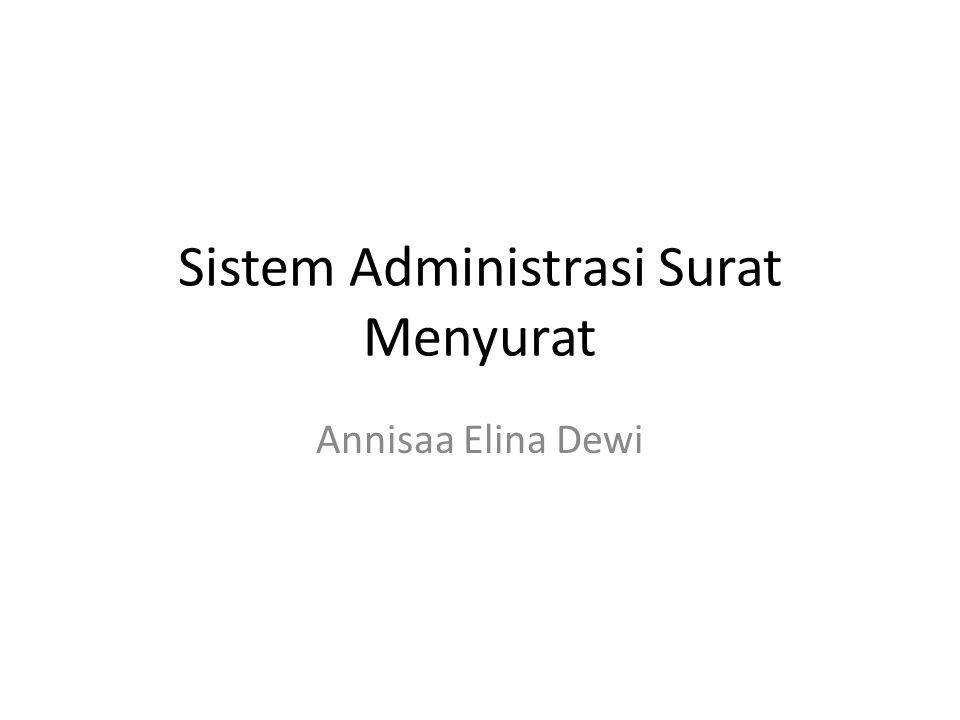 Sistem Administrasi Surat Menyurat