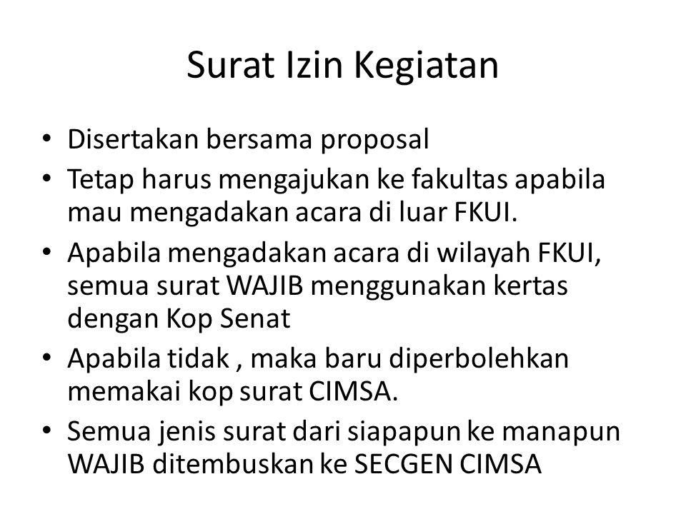 Surat Izin Kegiatan Disertakan bersama proposal