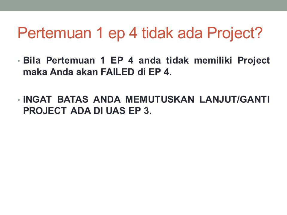 Pertemuan 1 ep 4 tidak ada Project