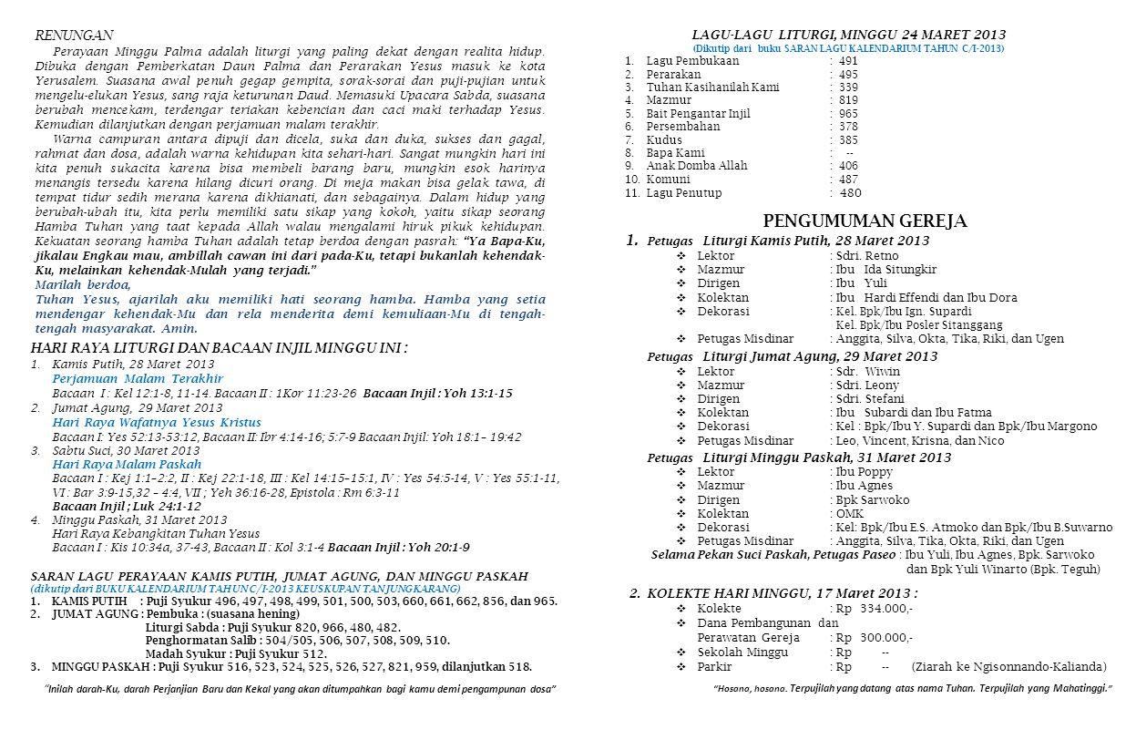 PENGUMUMAN GEREJA 1. Petugas Liturgi Kamis Putih, 28 Maret 2013