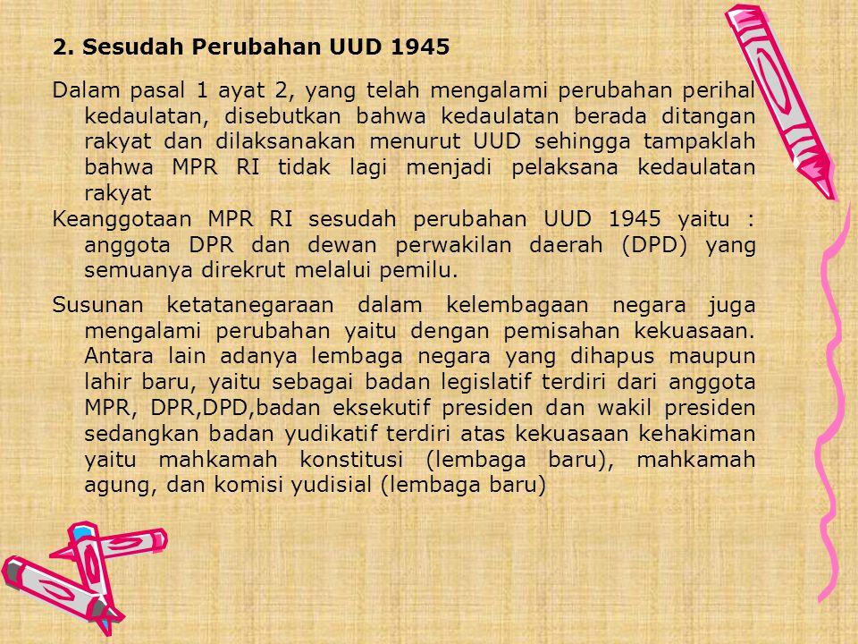 2. Sesudah Perubahan UUD 1945
