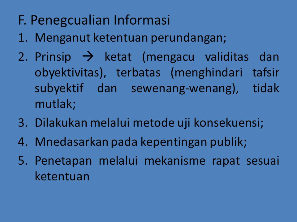 F. Penegcualian Informasi