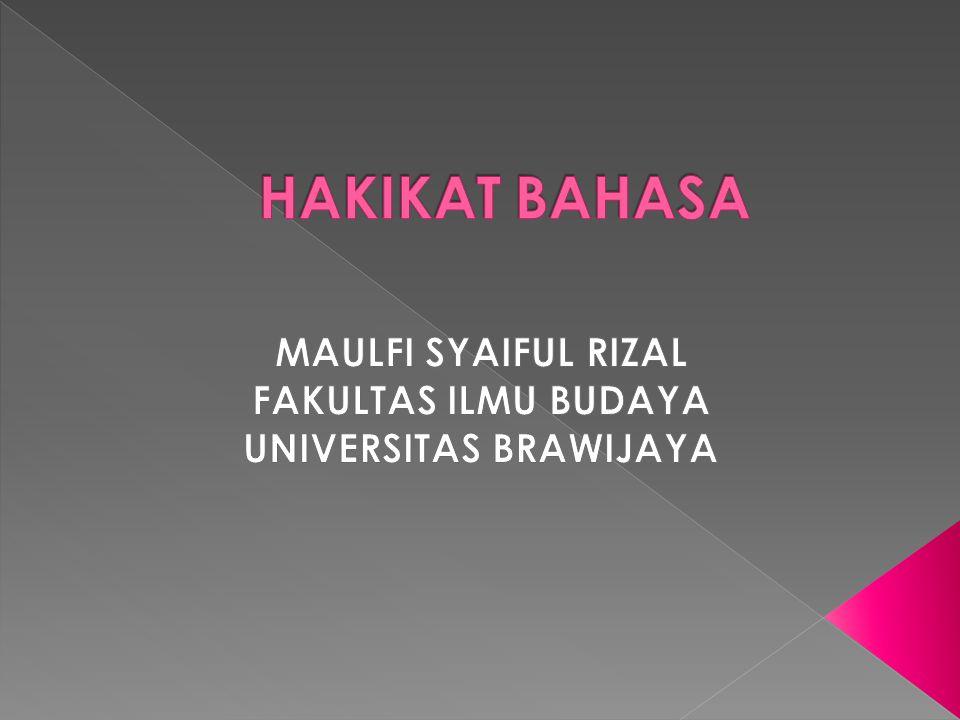 MAULFI SYAIFUL RIZAL FAKULTAS ILMU BUDAYA UNIVERSITAS BRAWIJAYA