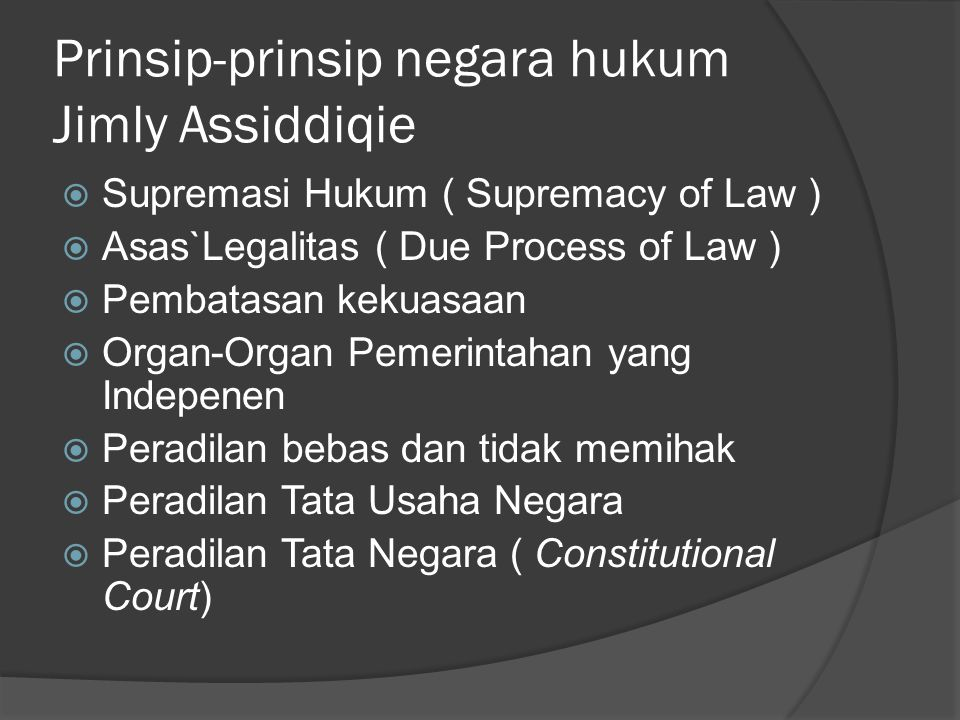 Prinsip-prinsip negara hukum Jimly Assiddiqie