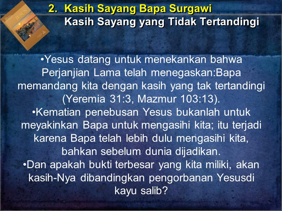 2. Kasih Sayang Bapa Surgawi