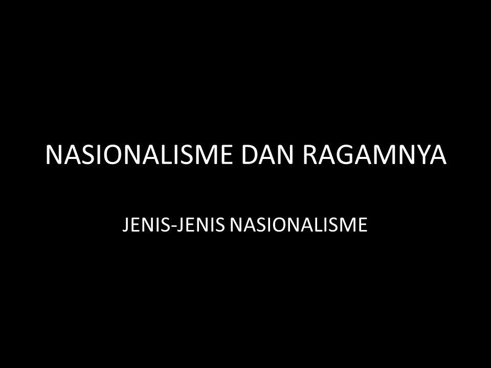 NASIONALISME DAN RAGAMNYA