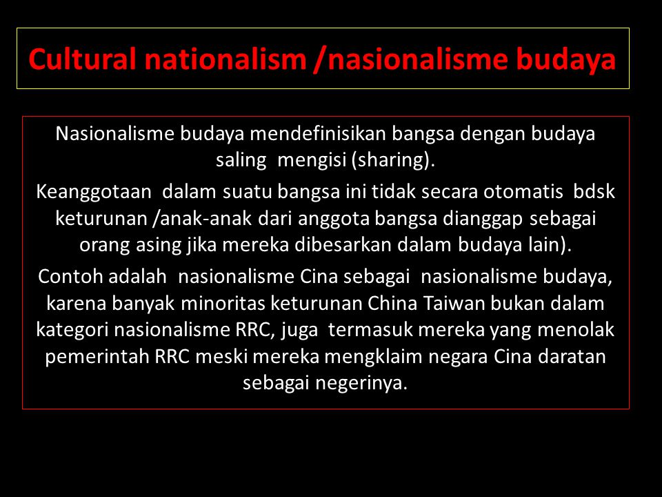 Cultural nationalism /nasionalisme budaya