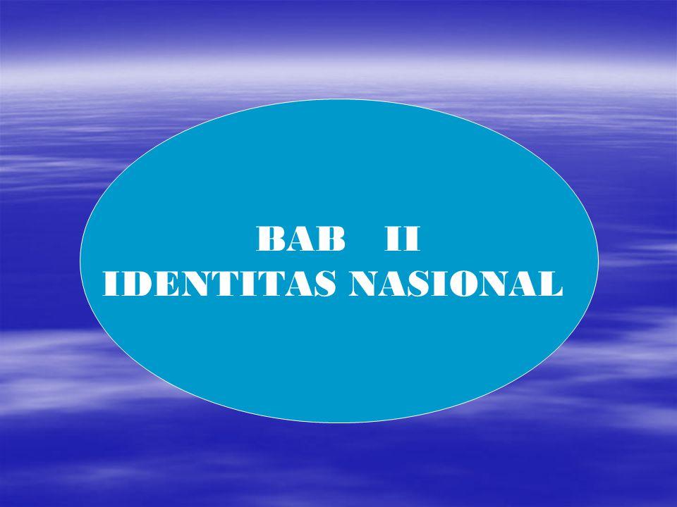BAB II IDENTITAS NASIONAL