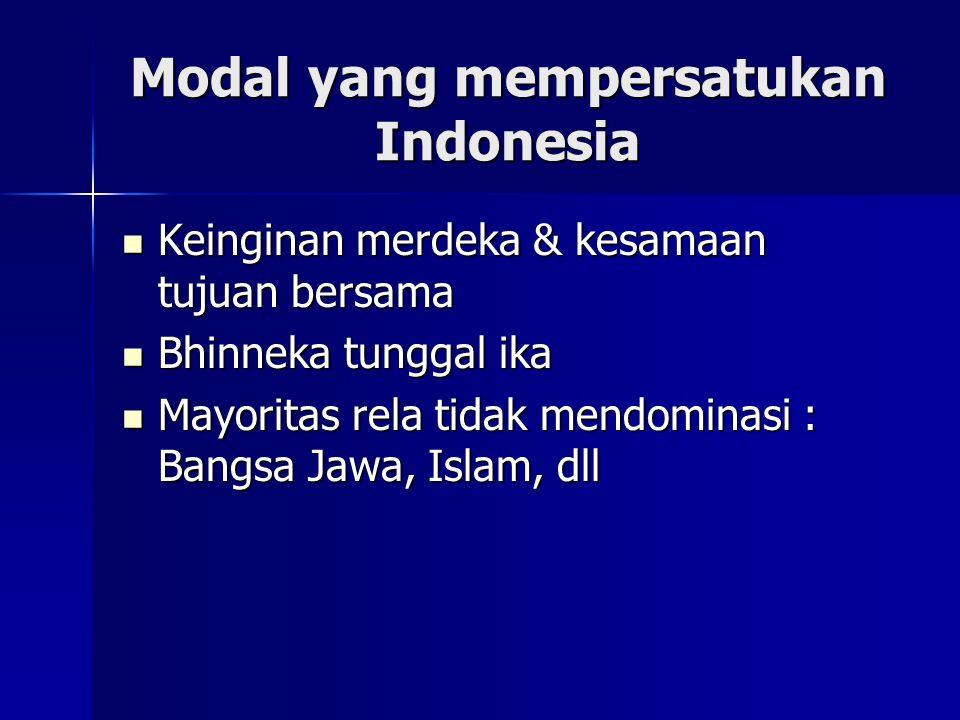 Modal yang mempersatukan Indonesia