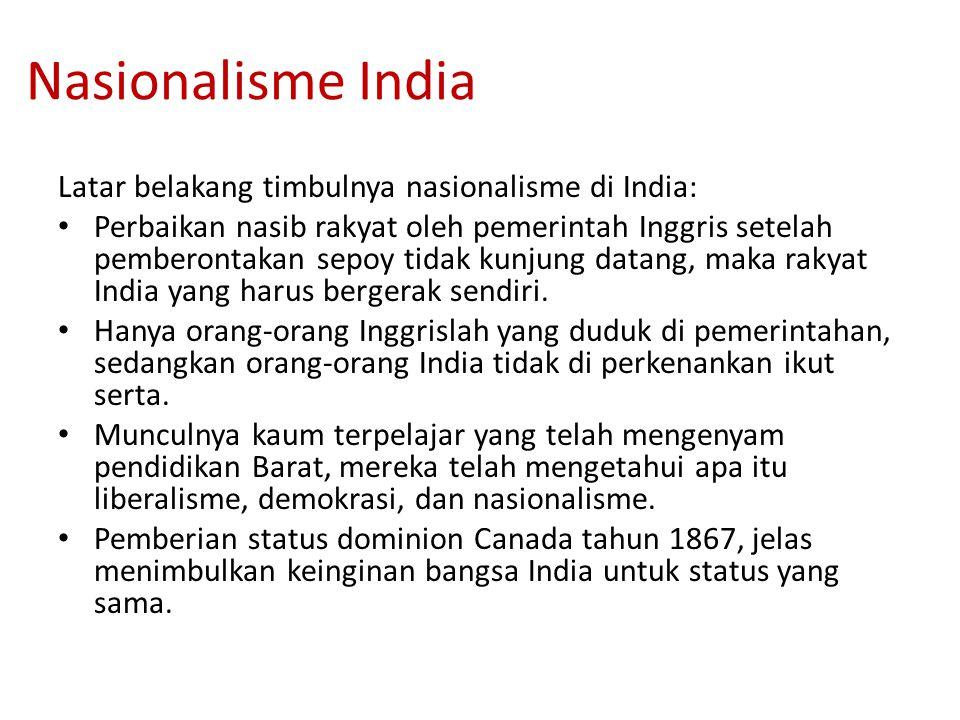 Nasionalisme India Latar belakang timbulnya nasionalisme di India: