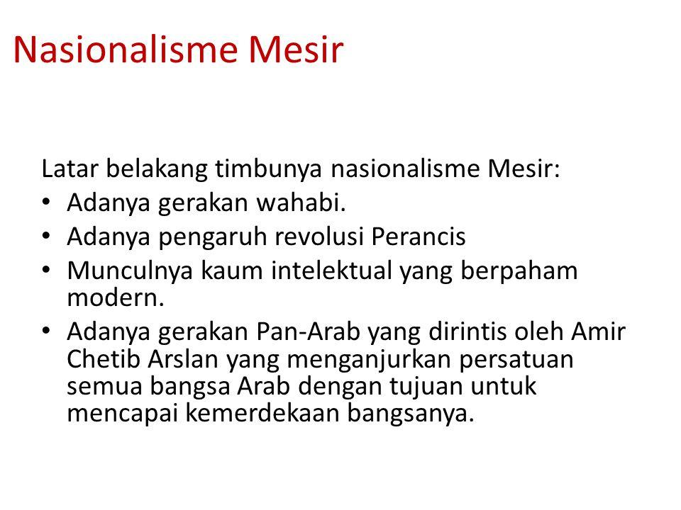 Nasionalisme Mesir Latar belakang timbunya nasionalisme Mesir: