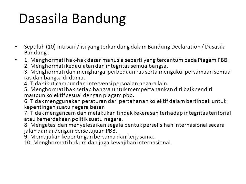 Dasasila Bandung Sepuluh (10) inti sari / isi yang terkandung dalam Bandung Declaration / Dasasila Bandung :