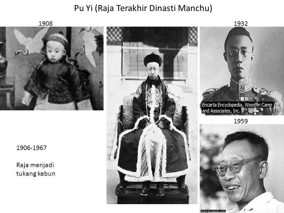 Pu Yi (Raja Terakhir Dinasti Manchu)