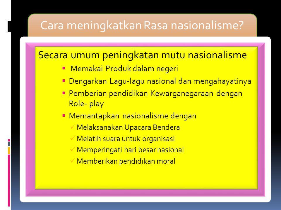 Cara meningkatkan Rasa nasionalisme