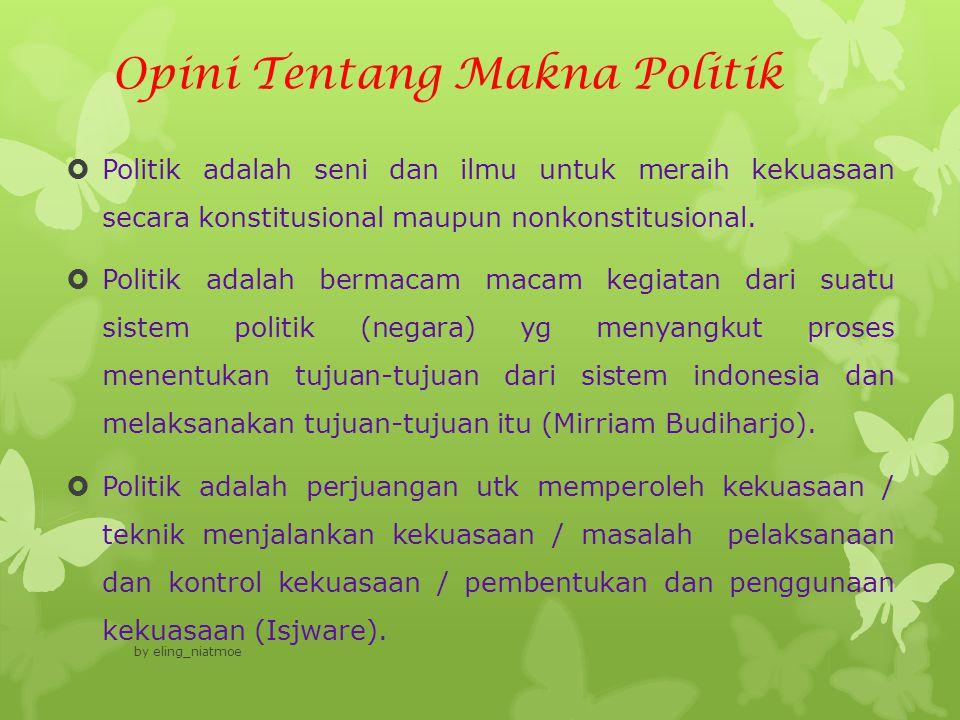 Opini Tentang Makna Politik