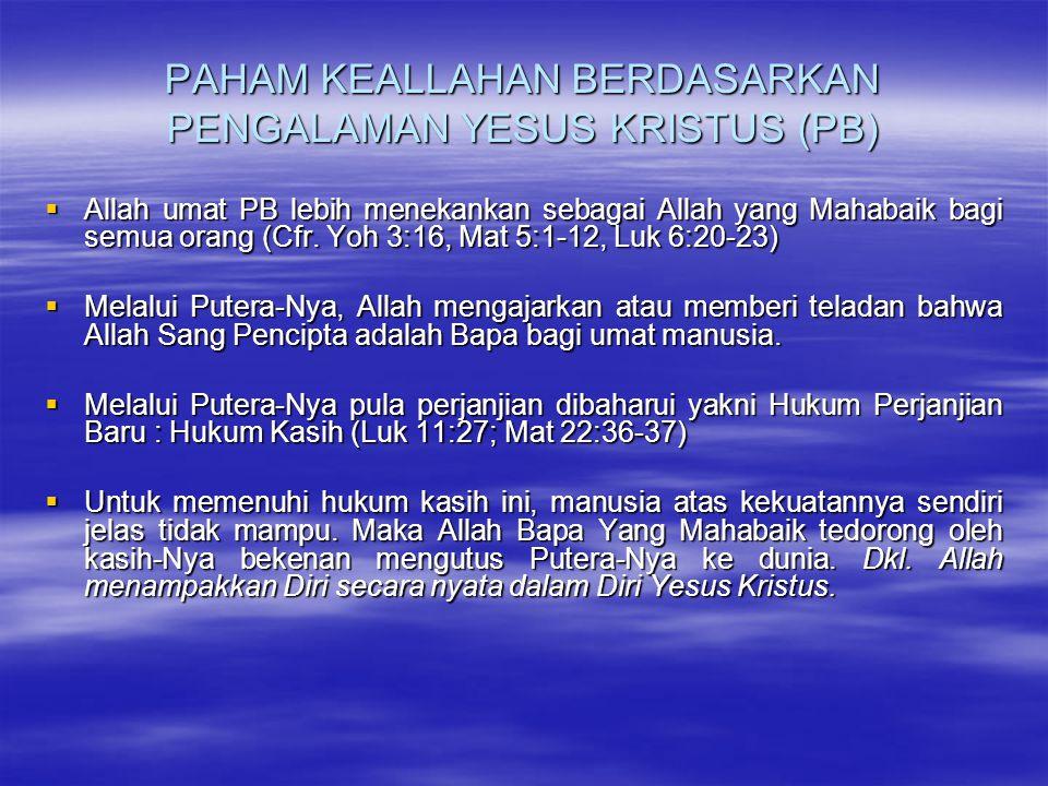 PAHAM KEALLAHAN BERDASARKAN PENGALAMAN YESUS KRISTUS (PB)
