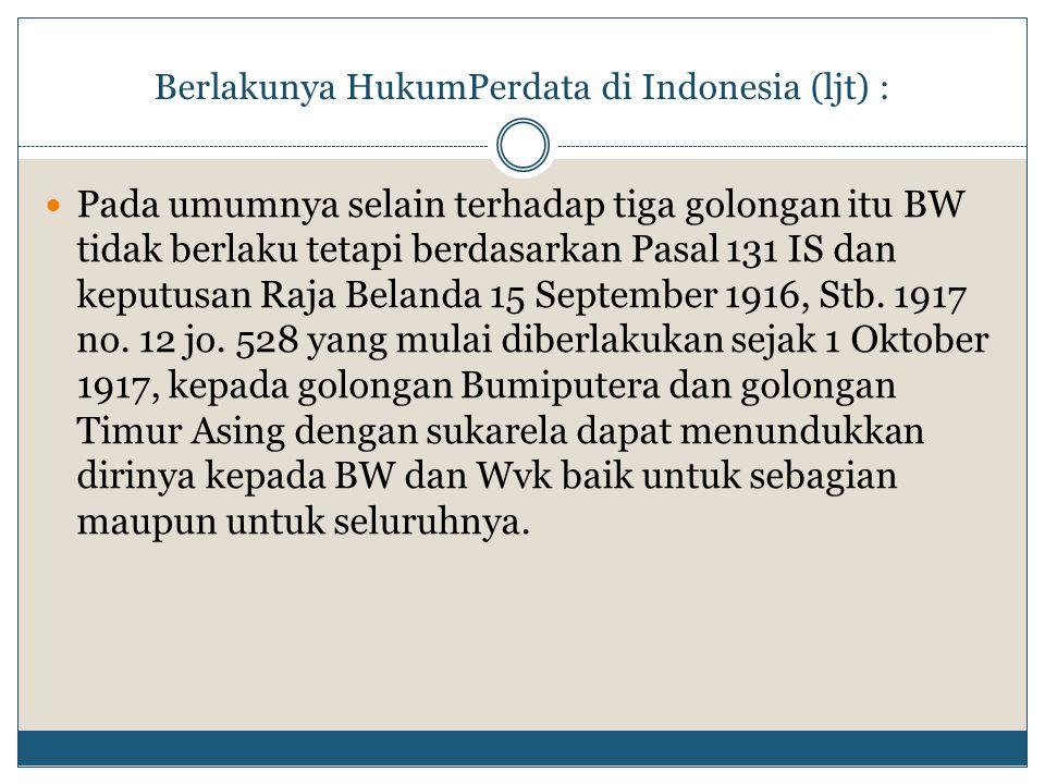 Berlakunya HukumPerdata di Indonesia (ljt) :