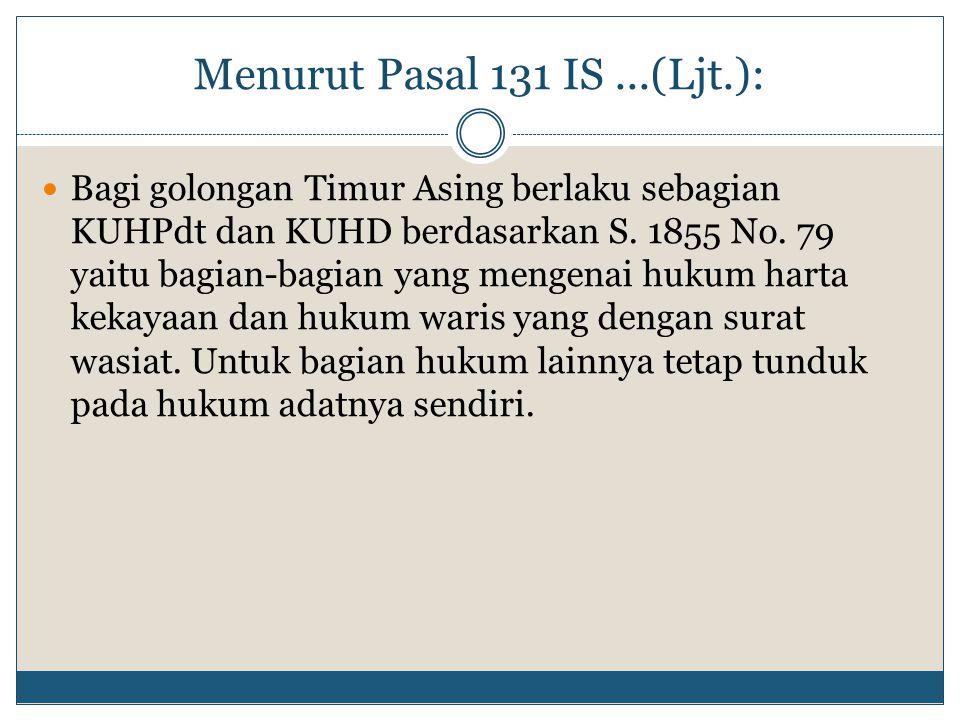 Menurut Pasal 131 IS ...(Ljt.):