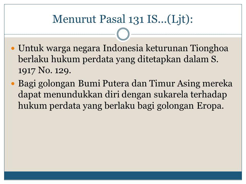Menurut Pasal 131 IS...(Ljt):