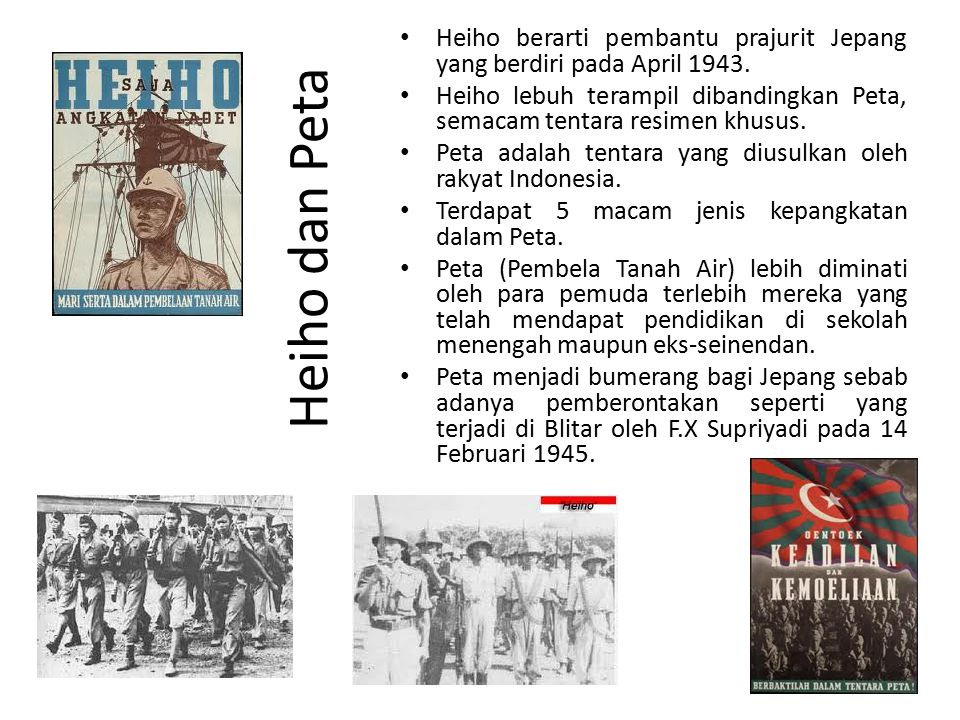 Heiho berarti pembantu prajurit Jepang yang berdiri pada April 1943.