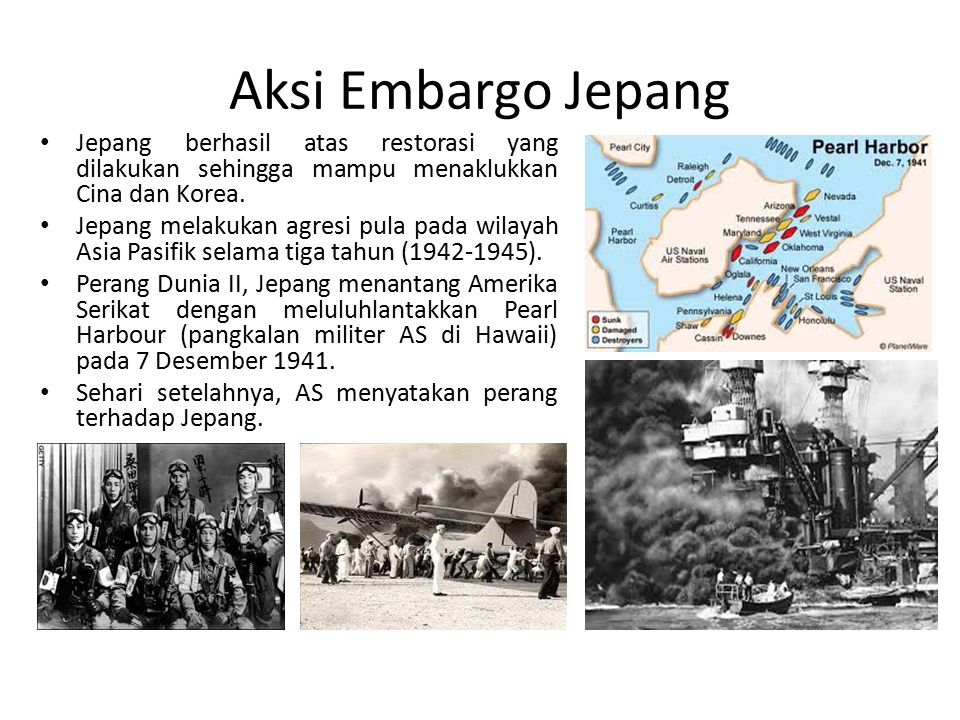 Aksi Embargo Jepang Jepang berhasil atas restorasi yang dilakukan sehingga mampu menaklukkan Cina dan Korea.