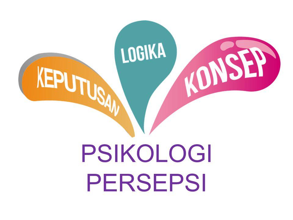 PSIKOLOGI PERSEPSI