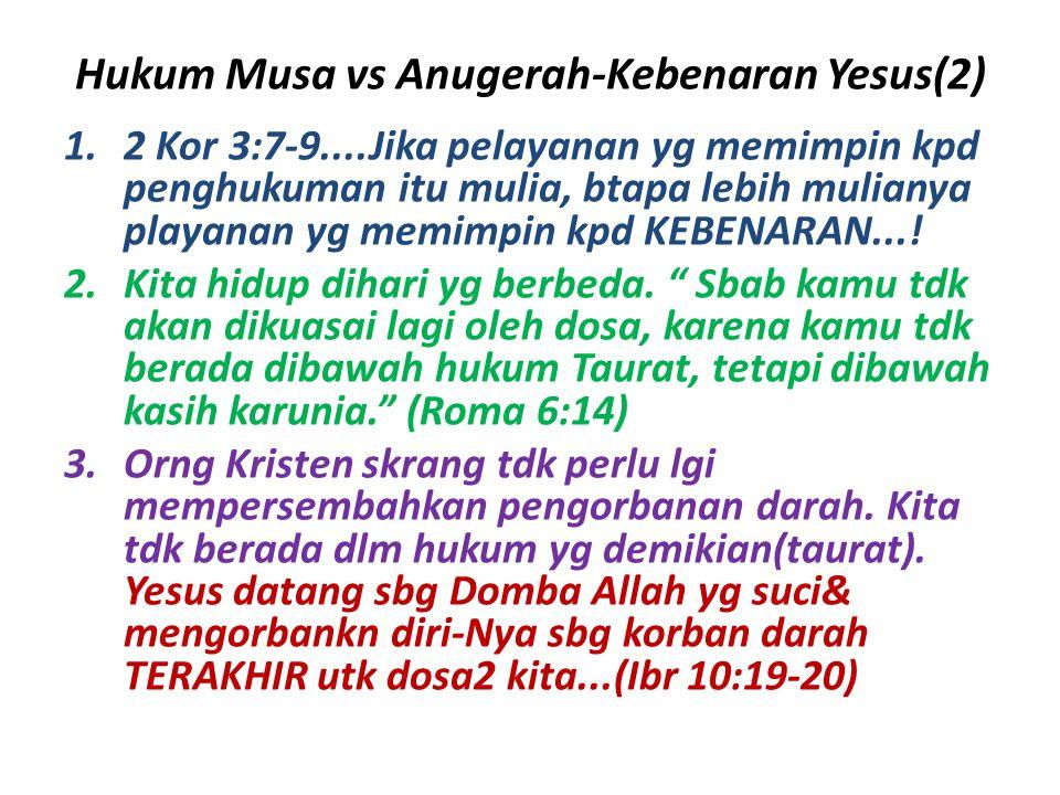 Hukum Musa vs Anugerah-Kebenaran Yesus(2)