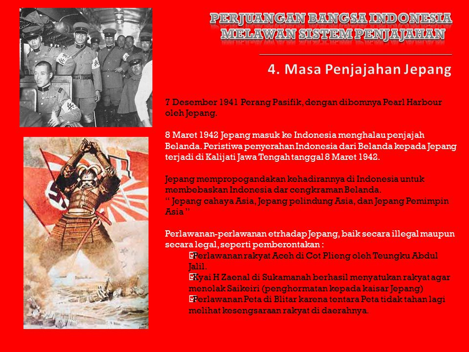 PERJUANGAN BANGSA INDONESIA MELAWAN SISTEM PENJAJAHAN