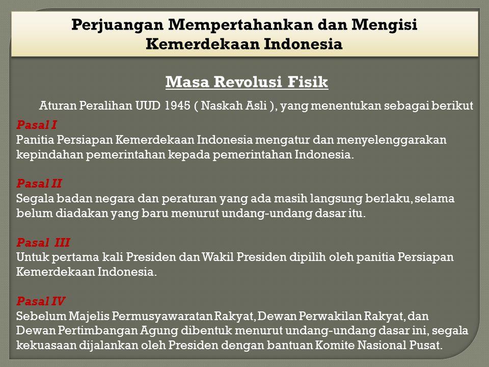 Perjuangan Mempertahankan dan Mengisi Kemerdekaan Indonesia