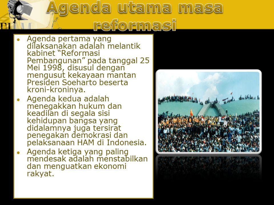 Agenda utama masa reformasi
