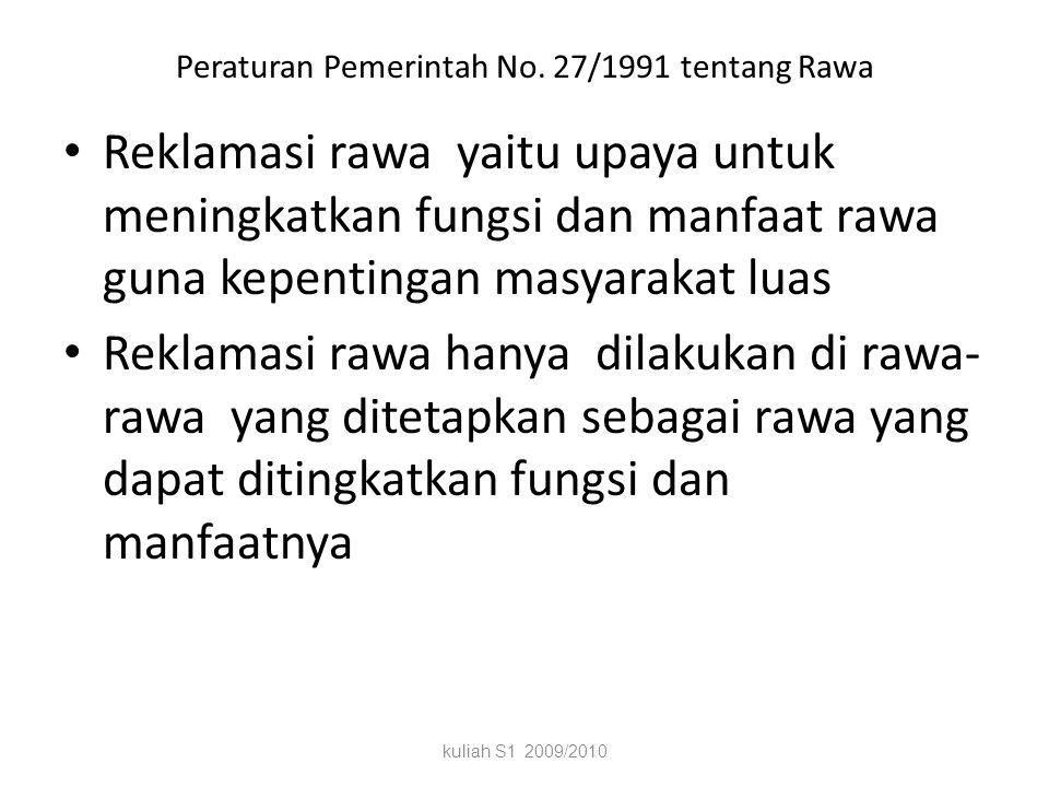Peraturan Pemerintah No. 27/1991 tentang Rawa