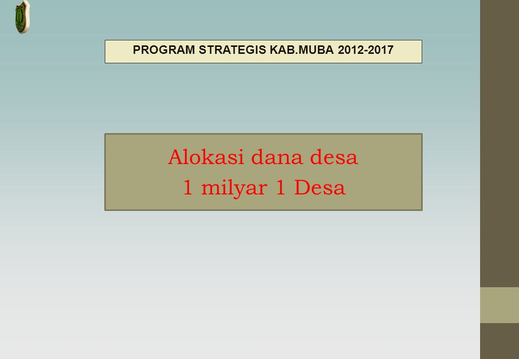 PROGRAM STRATEGIS KAB.MUBA 2012-2017