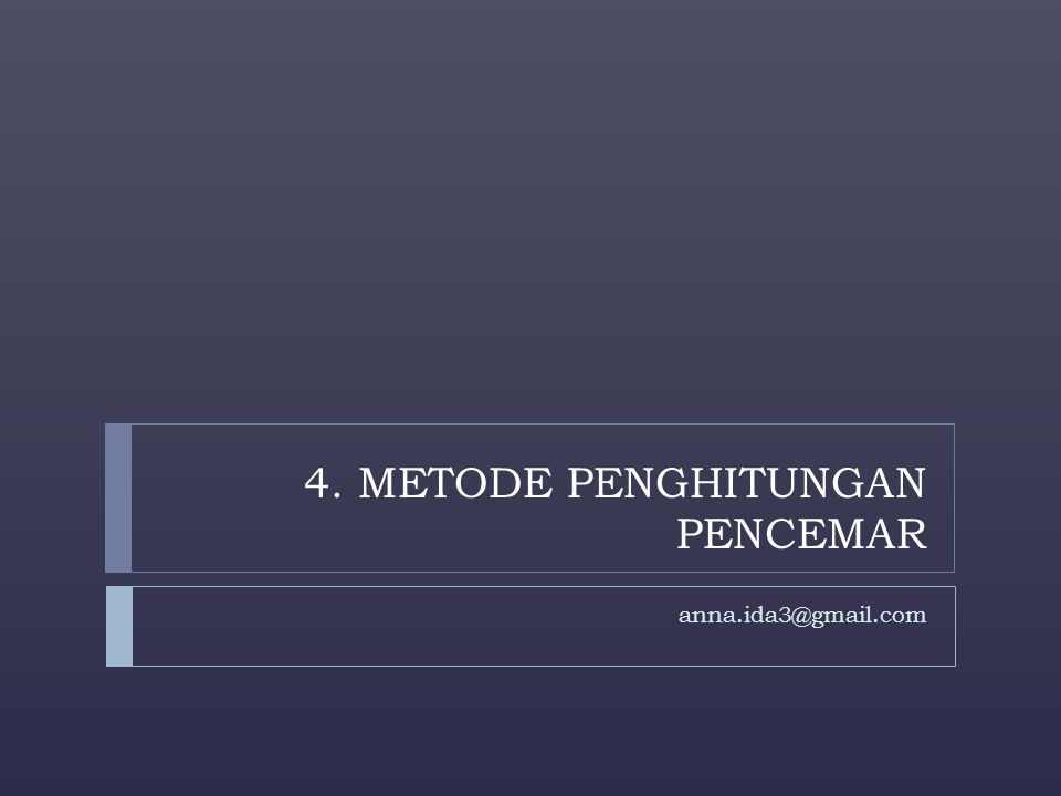 4. METODE PENGHITUNGAN PENCEMAR