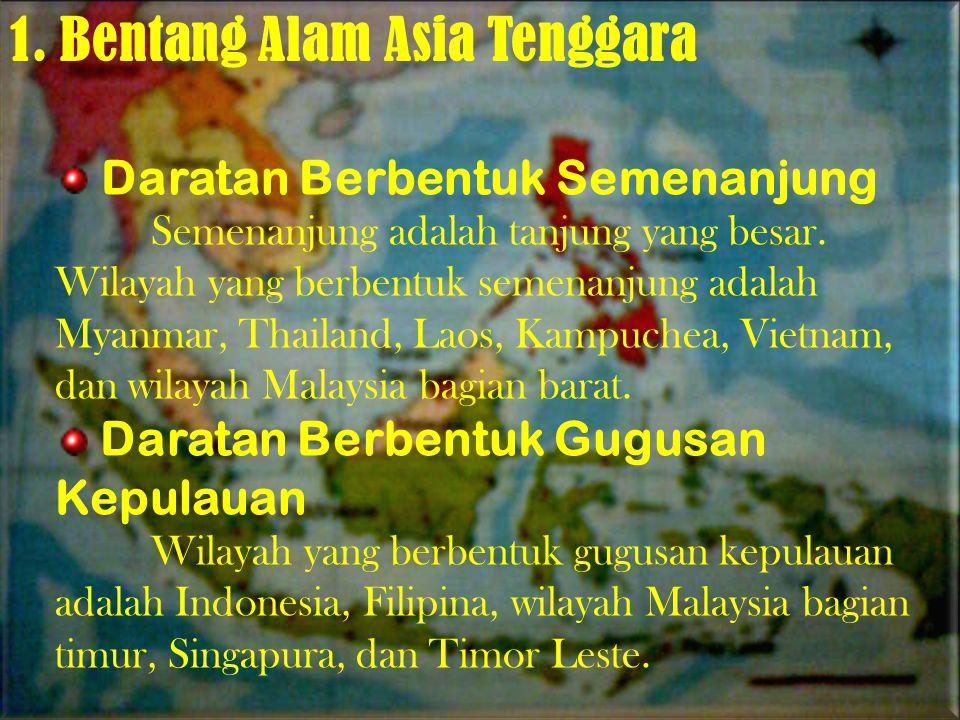 1. Bentang Alam Asia Tenggara
