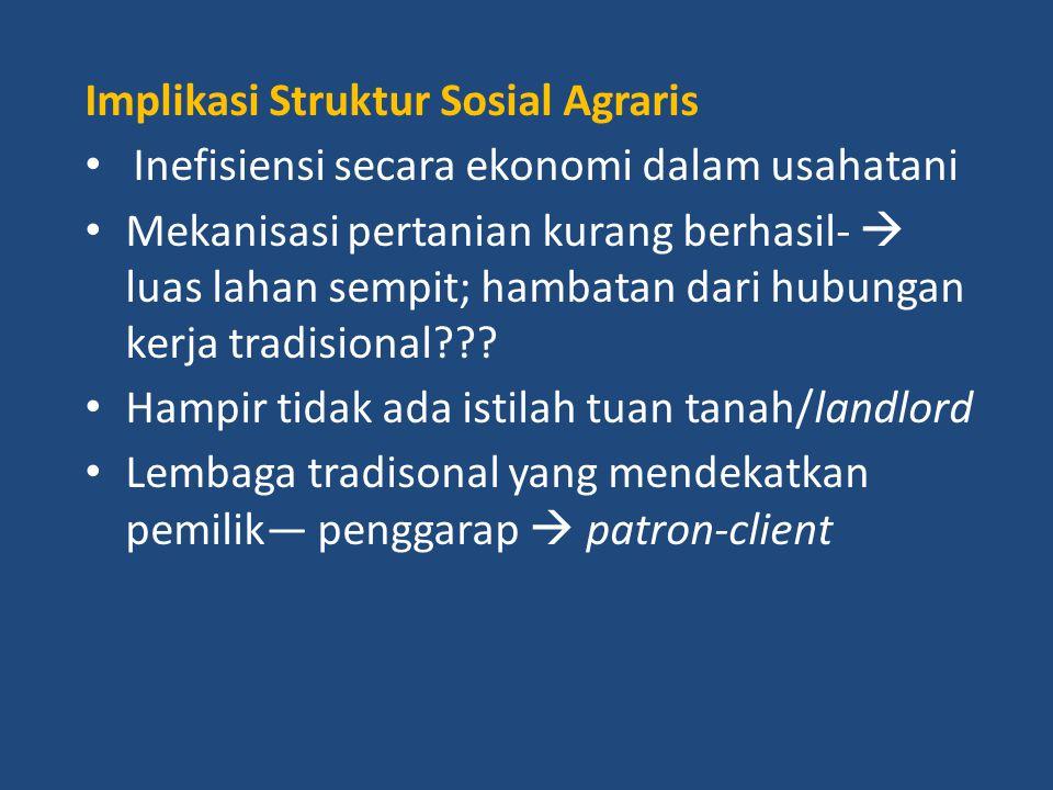 Implikasi Struktur Sosial Agraris