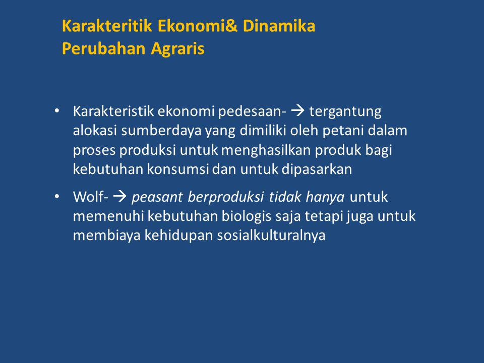 Karakteritik Ekonomi& Dinamika Perubahan Agraris