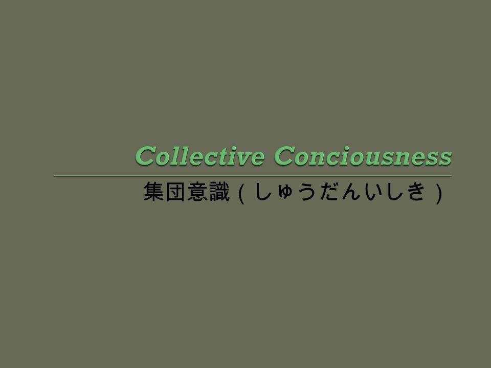 Collective Conciousness