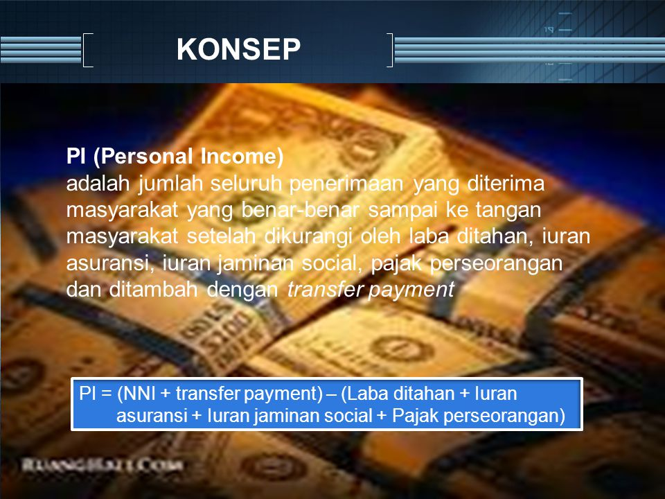 KONSEP PI (Personal Income)