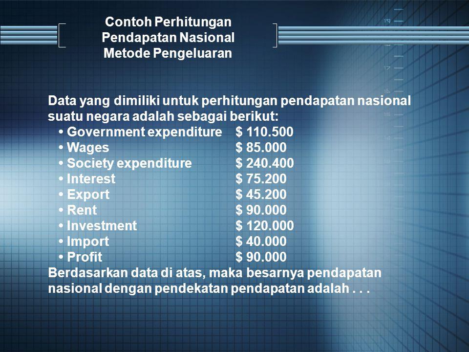 Contoh Perhitungan Pendapatan Nasional Metode Pengeluaran