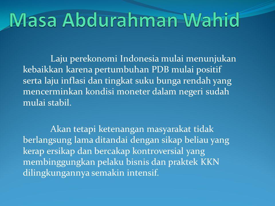 Masa Abdurahman Wahid