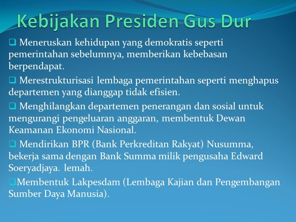 Kebijakan Presiden Gus Dur