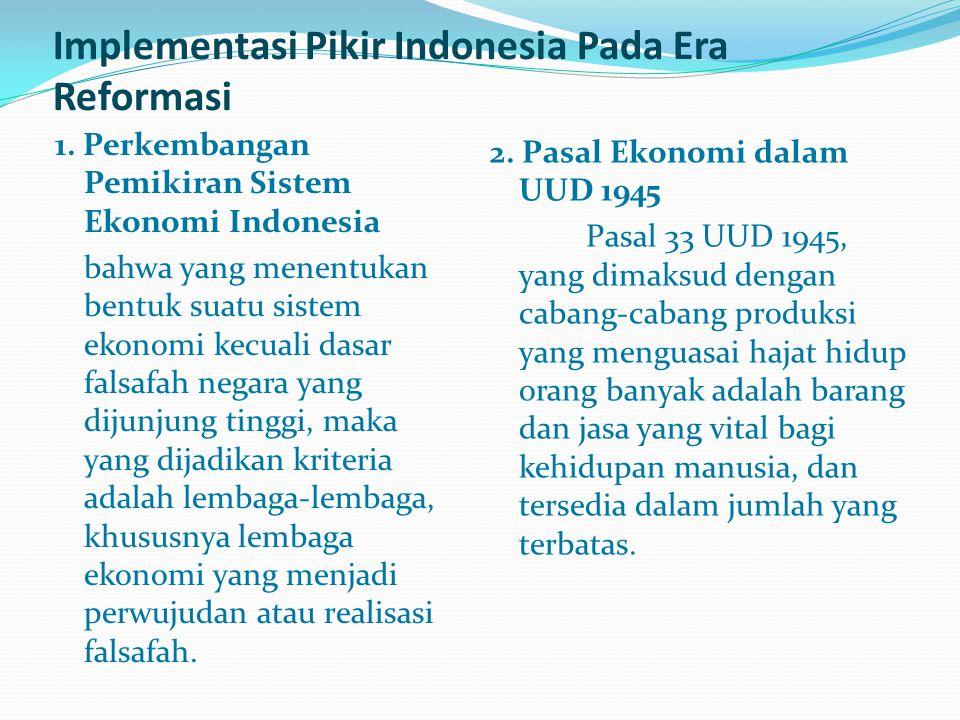 Implementasi Pikir Indonesia Pada Era Reformasi