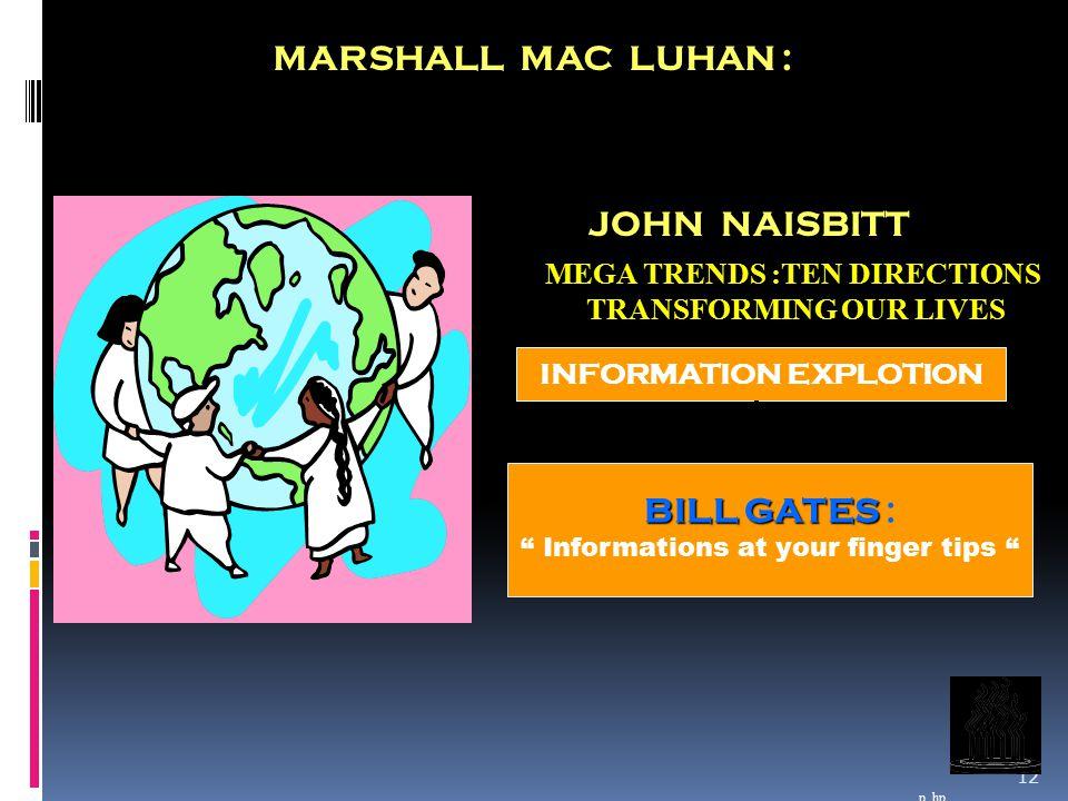 MARSHALL MAC LUHAN : JOHN NAISBITT