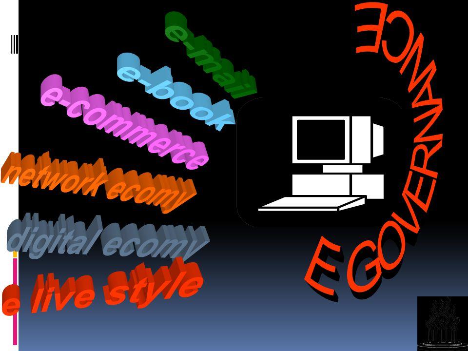 e-mail E GOVERNANCE e-book e-commerce network ecomy digital ecomy e live style
